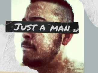 Ree Morris – Just A Man EP