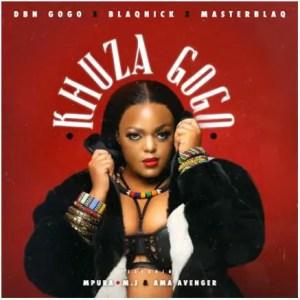 khuza gogo mp3 download fakaza, khuza gogo mp3, khuza gogo song download, khuza gogo amapiano mp3 download, khuza gogo lyrics, khuza gogo mr jazziq, khuza gogo amapiano, dbn gogo khuza gogo mp3 download, durban gogo khuza gogo, dbn gogo khuza gogo, download khuza gogo, mr jazziq khuza gogo mp3 download, durban gogo khuza gogo mp3 download, mr jazziq khuza gogo, fakaza khuza gogo, mpura khuza gogo, khuzani gogo,