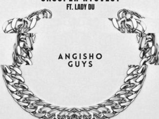 Cassper Nyovest – Angisho Guys Ft. Lady Du Download Mp3