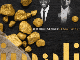 Loktion Banger – Imali Ft. Major Kid
