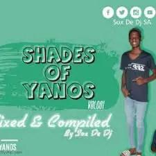 Sox De DJ – Shades Of Yanos Vol.001