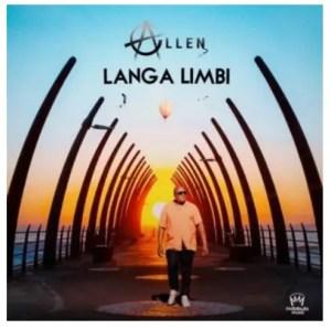 Allen – Langa Limbi Download Mp3