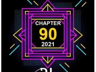 DJ FeezoL – Chapter 90 Mix Download Mp3