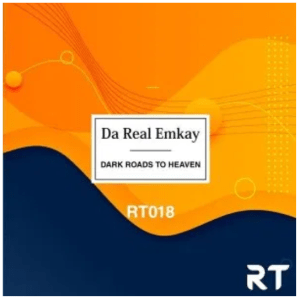 Da Real Emkay – Dark Roads to Heaven Download Mp3