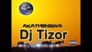 Dj Tizor - Akathengwa (Amapiano 2021)