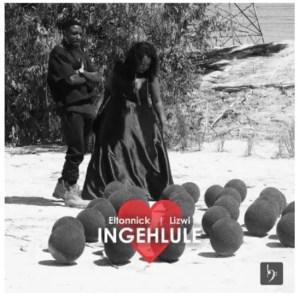 Eltonnick & Lizwi – Ingehlule Download Mp3