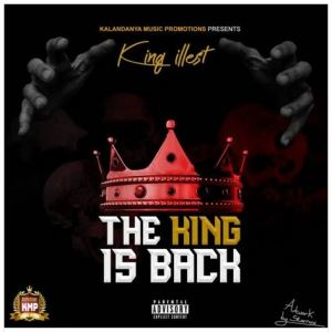 King Illest – The King Is Back Download Mp3