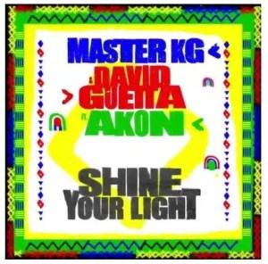 Master KG & David Guetta – Shine Your Light Ft. Akon Download Mp3