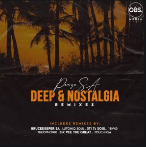 Pemza SA – Deep & Nostalgia (Remixes) Download Mp3