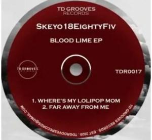 Skeyo18EightyFiv – Blood Lime