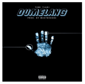 Tumi Tladi – Dumelang Download Mp3