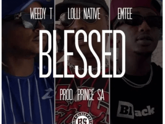 Weedy T – Blessed Ft. Emtee & Lolli Native Download Mp3