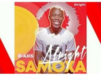 D-Axis & Samoxa Ka Sebele – Alright