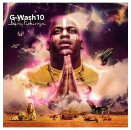 EP: G-Wash – Afrofuturism