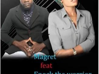 Margret – Mwinchilila Ft. Enock The Warrior Download Mp3