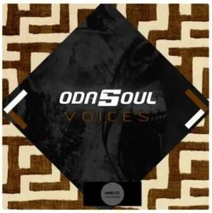 Odasoul - Voices (Original Mix) Download Mp3