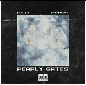 PdotO – Pearly Gates Ft. Harmony Download Mp3