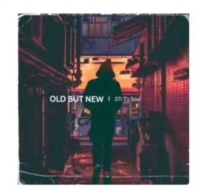 STI T's Soul – Old But New