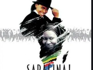 Sarafina –Safa Saphel' Isizwe Download Mp3