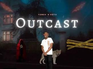 ALBUM: Tumza D'Kota – Outcast