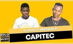 De Fillips – Capitec Ft. Andrew De DJ