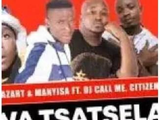 Master Azart & Manyisa – Wa Tsatsela Ft. Dj Call Me Citizen & Sgaga