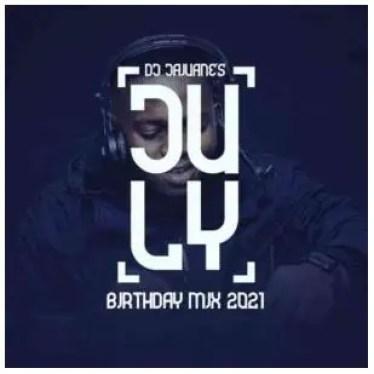 DJ Jaivane – July Birthday Mix 2021