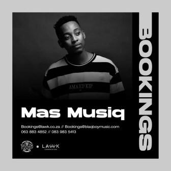 Mas Musiq – Weeh Ft Aymos & T.O StarQuality