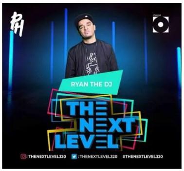 Ryan the Dj – The Next Level Mix