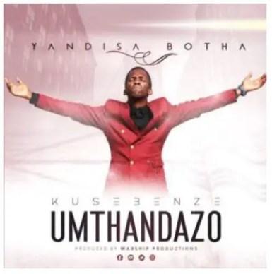 Yandisa Botha – Amaphutha amaningi