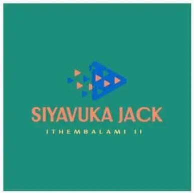 Siyavuka Jack - Ithembalami 2 (Gqom Ramake)