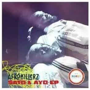 Afrokillerz – Sato & Ayo