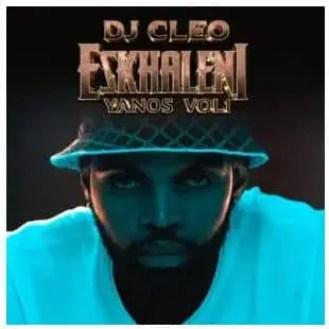 DJ Cleo – Eskhaleni Yanos Vol 1