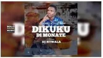 DJ Ntwala – Dikuku Di Monate