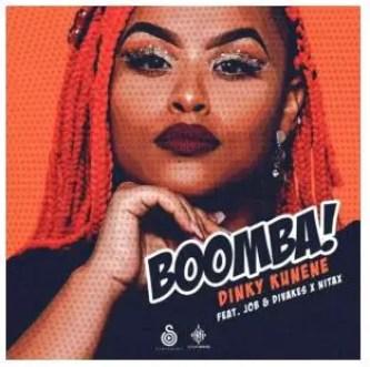 Dinky Kunene – Boomba Ft. Job & Divakes & Nitax