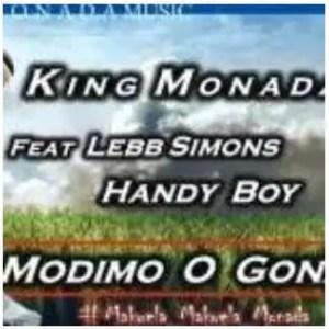 King Monada – Modimo O Gona Ft. Lebb Simons & Hendy Boy