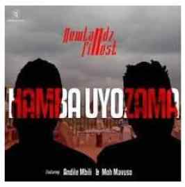 Newlandz Finest – Hamba Uyozama Ft. Andile Mbili & Moh Mavuso