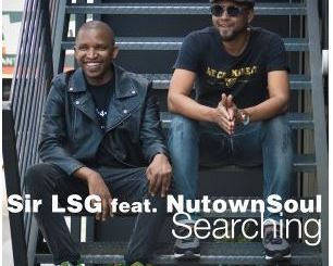 Sir LSG, NutownSoul – Searching