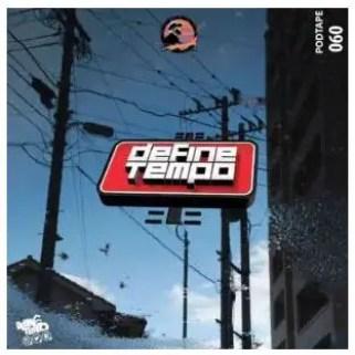 TimAdeep – Define Tempo Podtape 60 (Production mix)