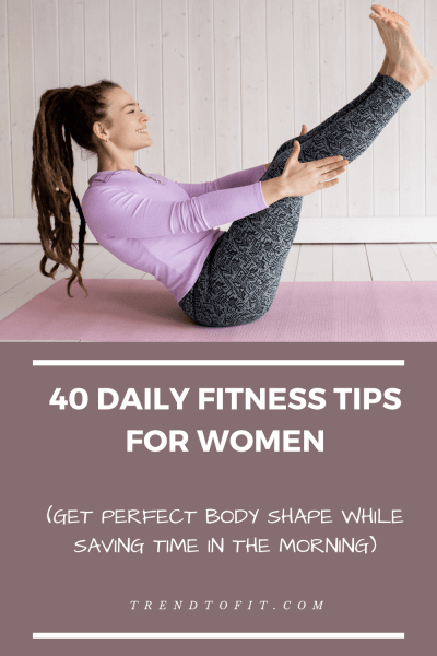 Daily fitness tips for women to get a good body shape at home