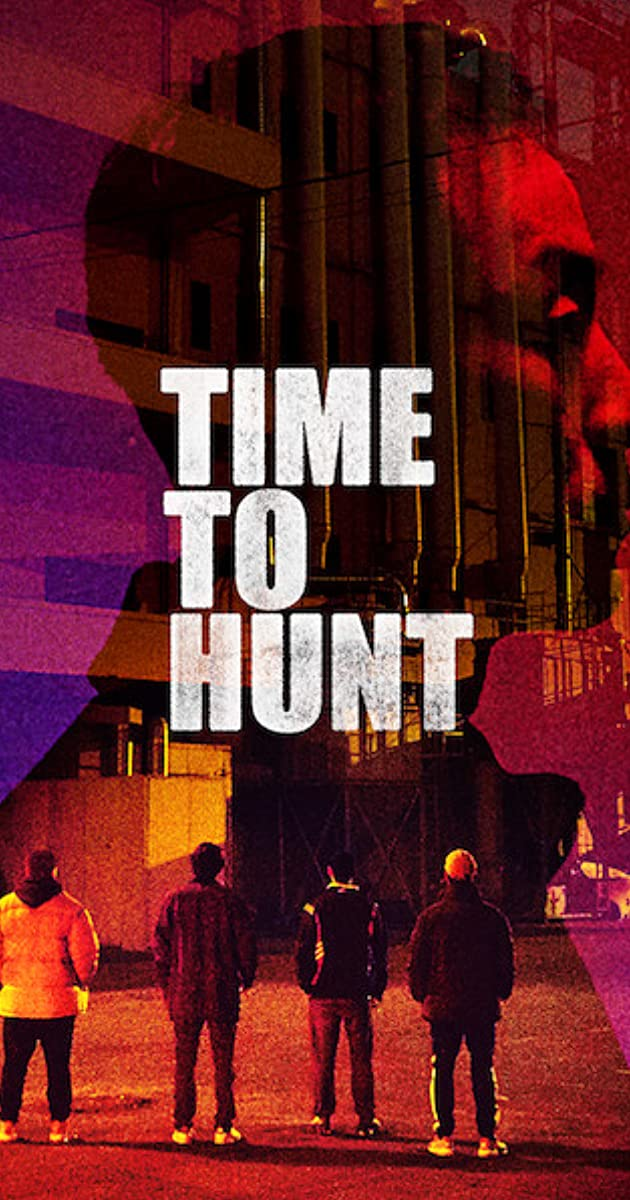 time to hunt - MOVIE: Time To Hunt (2020)