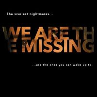 MOVIE: We Are The Missing (2020)