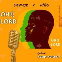DeeVyn ft Phlo – Oh!! Lord