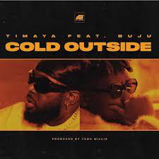 Timaya ft. Buju – Cold Outside