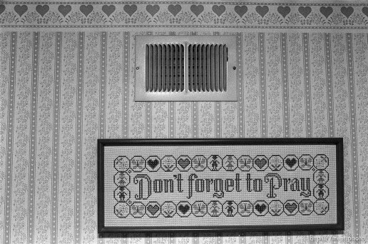 """Don't forget to pray"" sign in April Nelson's room."