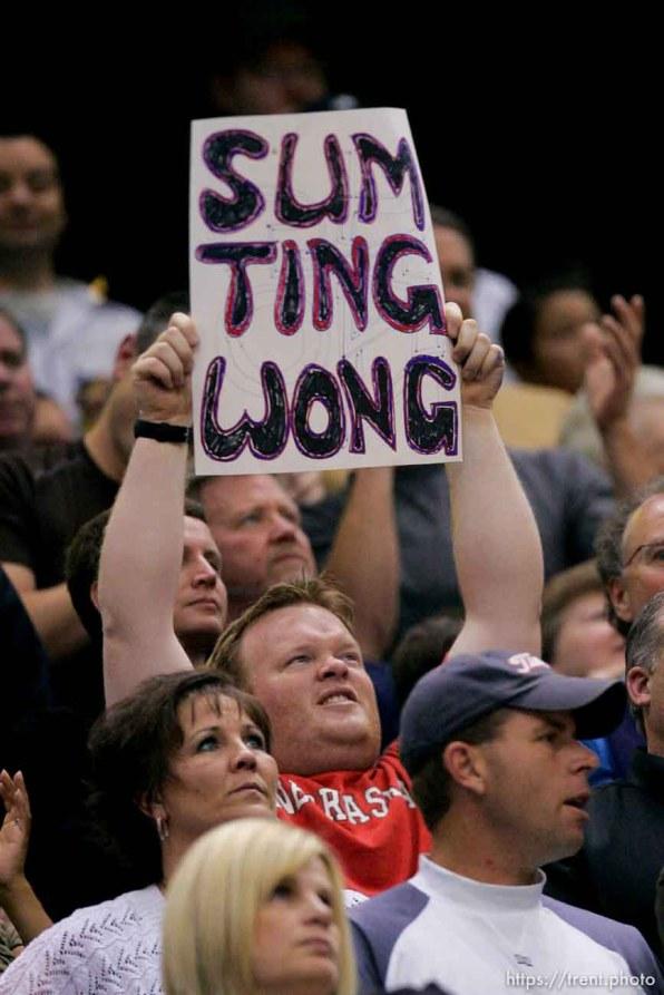 """Salt Lake City - Utah Jazz vs. Houston Rockets, game 6, NBA playoffs first round. fan with sign: """"sum ting wong"""""""