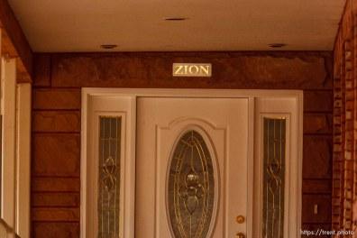 Zion sign over door, Friday November 30, 2012.