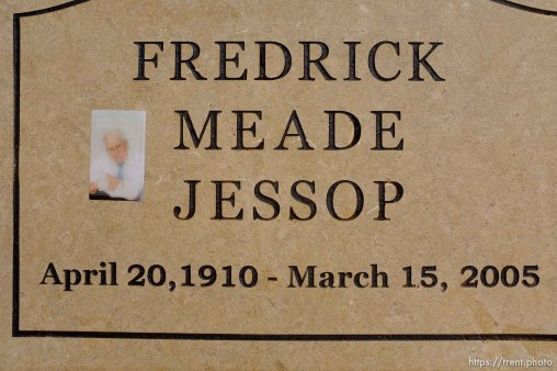 Fredrick Meade Jessop, (Uncle Fred) 1910-2005. Isaac W. Carling Memorial Park, Colorado City, Friday March 16, 2018.