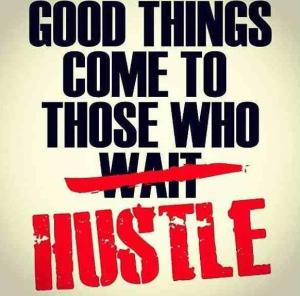 luck and hustle matter