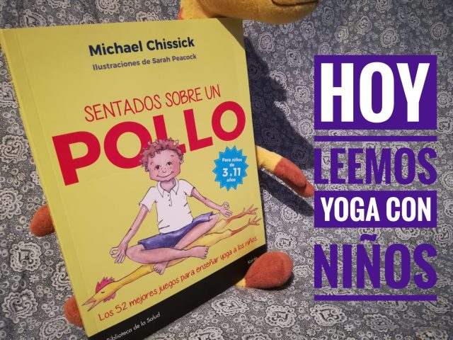 IMG 20180130 210513 01 - Yoga con niños con Sentados sobre un pollo